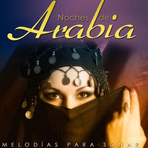 Noches de Arabia. Melodías para Soñar