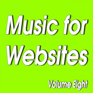 Senga Music Presents: Music for Websites Volume Eight