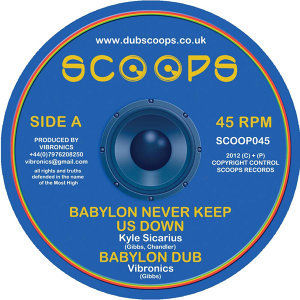 Babylon Never Keep Us Down/ Ital Roots