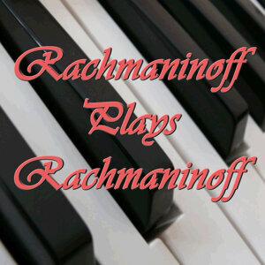 The Essential Rachmaninov Volume 2: Rachmaninov Plays Rachmaninov