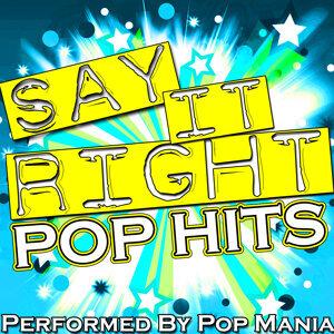 Say It Right: Pop Hits