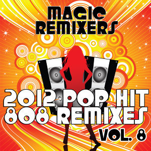 2012 Pop Hit 808 Remixes, Vol. 8