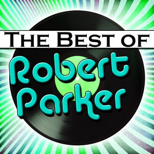The Best of Robert Parker