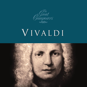 The Great Composers… Vivaldi
