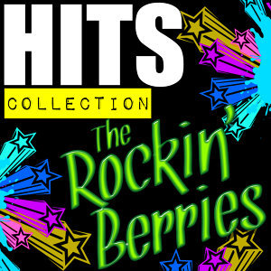 Hits Collection: The Rockin' Berries