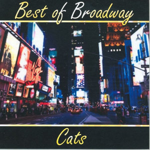 Best of Broadway: Cats