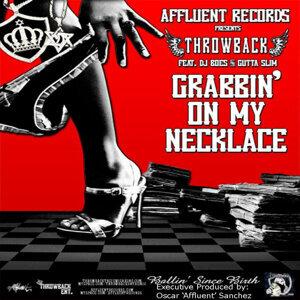 Grabbin On My Necklace - Single