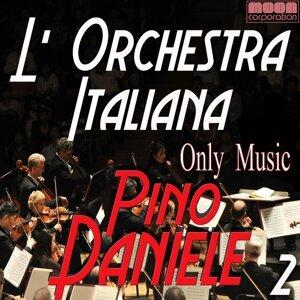 L'Orchestra Italiana - Only Music Pino Daniele Vol. 2