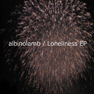 Loneliness EP