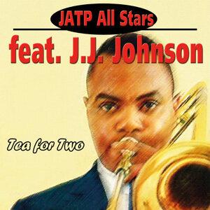 Jatp All Stars Feat. J.J. Johnson - Tea for Two