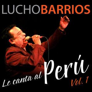 Lucho Barrios Le Canta al Perú, Vol. 1