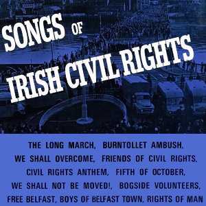 Songs of Irish Civil Rights