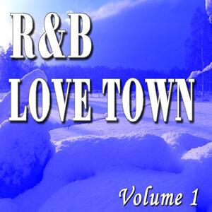 R & B Love Town, Vol. 1