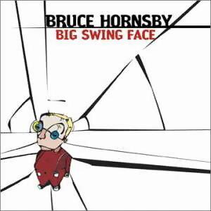 Big Swing Face(搖擺的面孔)