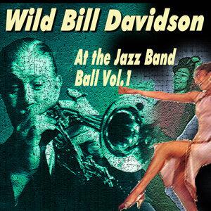 Wild Bill Davidson - At the Jazz Band Ball Vol.2