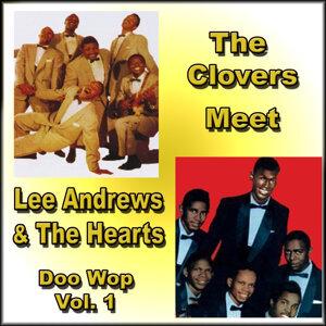 The Clovers Meet Lee Andrews & the Hearts Doo Wop, Vol. 1