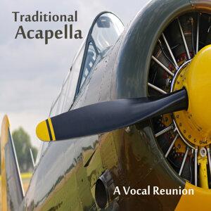 A Vocal Reunion: Traditional Acappella