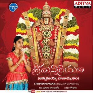 Srimannarayana Annamayya Ganamrutham