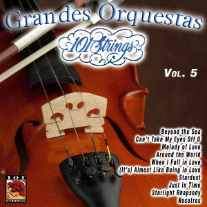 101 Strings Grandes Orquestas Vol. 5