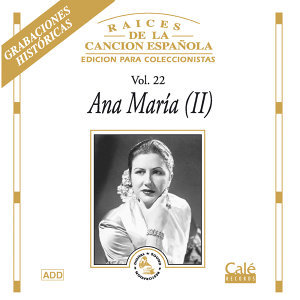 Raices de la Canción Española, Vol. 22