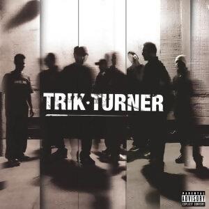 Trik Turner(首張同名專輯)