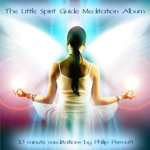 The Little Spirit Guide Meditation Album