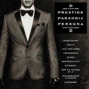 Prestige, Paranoia, Persona Vol. 2