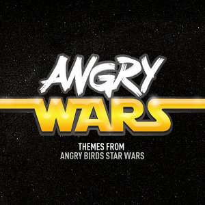 Angry Wars (Themes From Angry Birds Star Wars)