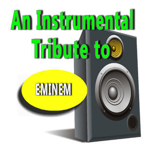 An Instrumental Tribute to Eminem