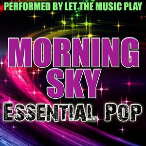 Morning Sky: Essential Pop