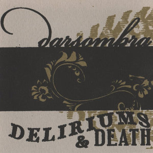 Deliriums & Death