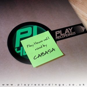 Play House Vol. 1 Mixed by Cabasa