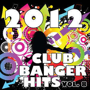 2012 Club Banger Remixes, Vol. 8