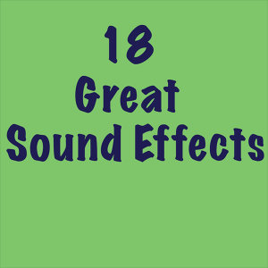 18 Great Sound Effects
