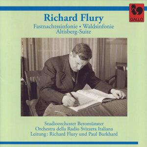 Richard Flury: Fastnachtssinfonie - Waldsinfonie - Altisberg-Suite