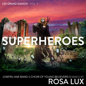 Superheroes – Les Grand Danois Vol. 3
