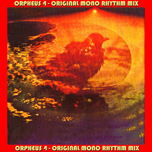 Orpheus 4 (Original Mono Vocal/Rhythm Mix Selections) [feat. Stephen Martin & Bruce Arnold]