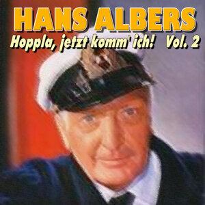 Hans Albers - Hoppla, jetzt komm' ich! Vol.2