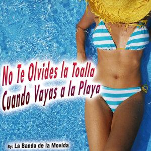 No Te Olvides la Toalla Cuando Vayas a la Playa - Single