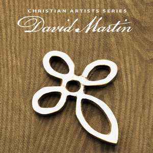 Christian Artists Series: David Martin