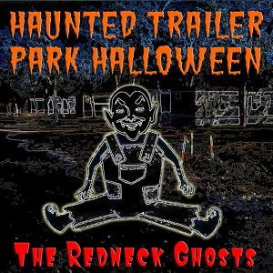 Haunted Trailer Park Halloween