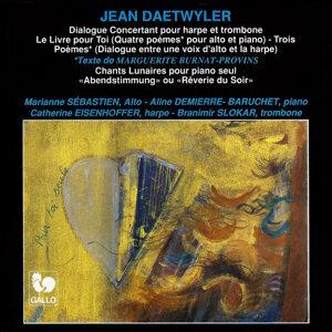Jean Daetwyler: Dialogue concertant - Le livre pour toi seul - Chants lunaires - Trois poèmes - Rêverie du soir
