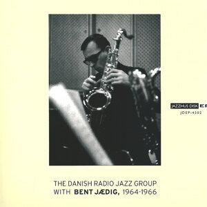 Danish Radio Jazz Group 1964-1966 (feat. Bent Jædig)