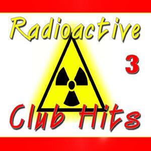 Radioactive Club Hits, Vol. 3