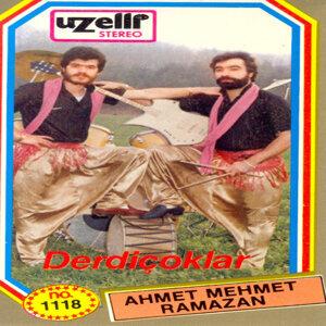 Ahmet, Mehmet, Ramazan
