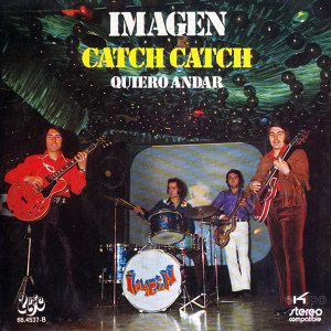 Catch Catch / Quiero Andar - Single