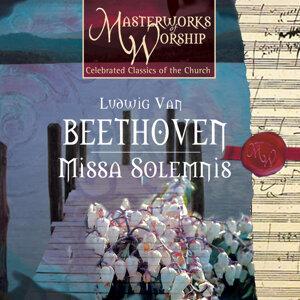 Masterworks of Worship Volume 3 - Beethoven: Missa Solemnis