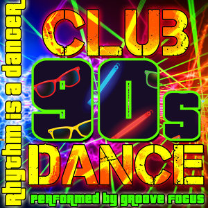 Rhythm Is a Dancer: 90s Club Dance