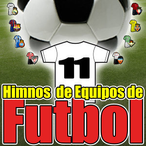 Football Music. 11 Anthems. Soccer Clubs in Spain. The Best League!