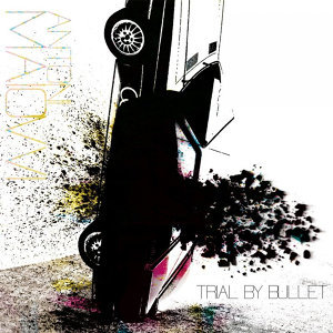 Trial By Bullet